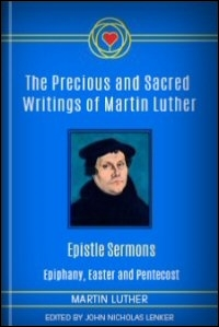 Luther's Epistle Sermons: Epiphany, Easter and Pentecost