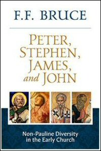 Peter, Stephen, James, and John: Studies in Non-Pauline Diversity in the Early Church