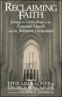 Reclaiming Faith: Essays on Orthodoxy in the Episcopal Church and the Baltimore Declaration