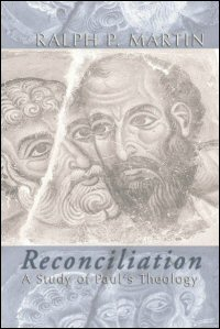 Reconciliation: A Study of Paul's Theology