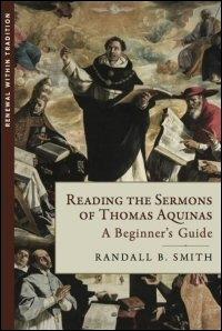 Reading the Sermons of Thomas Aquinas (A Beginner's Guide)