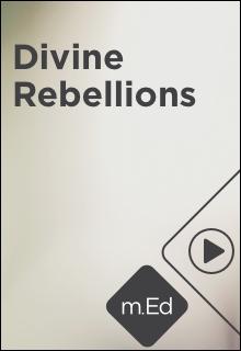 Divine Rebellions