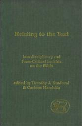 Relating to the Text: Interdisciplinary and Form-Critical Insights on the Bible