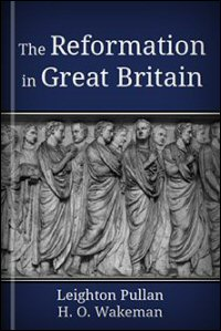The Reformation in Great Britain
