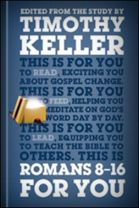 Romans 8–16 for You