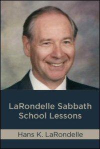 LaRondelle Sabbath School Lessons