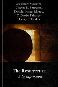 The Resurrection: A Symposium