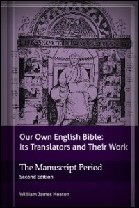 Our Own English Bible: Its Translators and Their Work