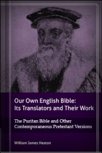 The Puritan Bible and Other Contemporaneous Protestant Versions
