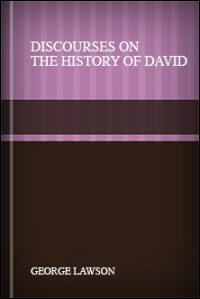Discourses on the History of David; and On the Introduction of Christianity into Britain