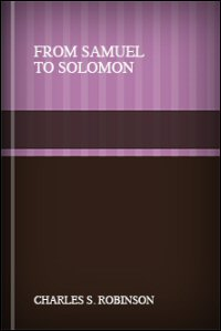 From Samuel to Solomon