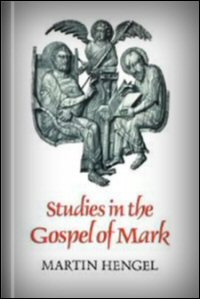 Studies in the Gospel of Mark