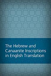 Hebrew and Canaanite Inscriptions in English Translation
