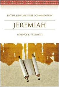 Jeremiah (Smyth & Helwys Bible Commentary | SHBC)