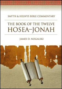 The Book of the Twelve: Hosea–Malachi