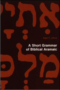 A Short Grammar of Biblical Aramaic