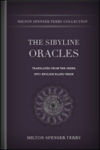 The Sibylline Oracles Translated from the Greek into English Blank Verse: Translation
