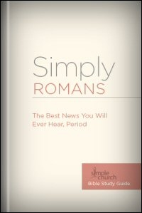 Simply Romans: The Best News You Will Ever Hear, Period