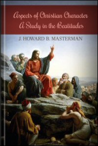 Aspects of Christian Character: A Study of the Beatitudes