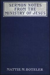 Sermon Notes from the Ministry of Jesus