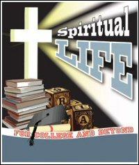 Spiritual Life for College and Beyond