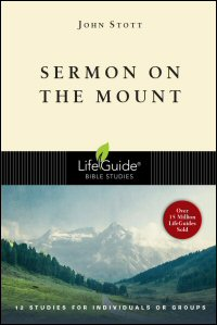 Sermon on the Mount: 12 Studies for Individuals or Groups: With Notes for Leaders