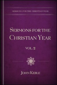 Sermons for the Christian Year, Vol. 2: Sermons for Christmas and Epiphany