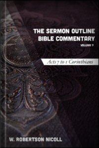 The Sermon Outline Bible, Volume 9: Acts 7–1 Corinthians