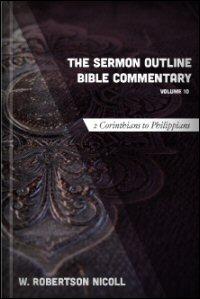 The Sermon Outline Bible, Volume 10: 2 Corinthians–Philippians