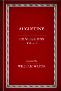 St. Augustine's Confessions, vol. 1