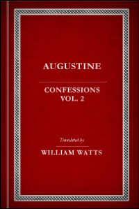 St. Augustine's Confessions, vol. 2