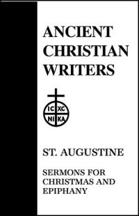 St. Augustine: Sermons for Christmas and Epiphany