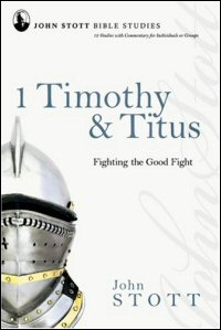1 Timothy & Titus: Fighting the Good Fight