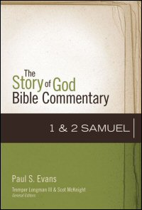 1-2 Samuel (Story of God Bible Commentary   SGBC)