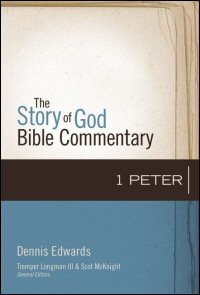 1 Peter (Story of God Bible Commentary   SGBC)