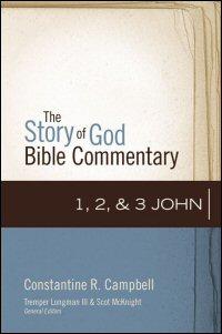 1, 2 & 3 John (Story of God Bible Commentary | SGBC)