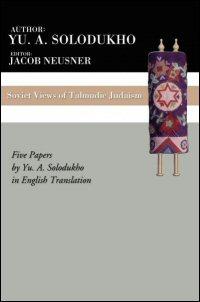 Soviet Views of Talmudic Judaism