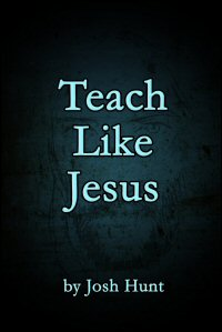 Teach Like Jesus