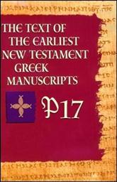 P17 from The Text of the Earliest New Testament Greek Manuscripts