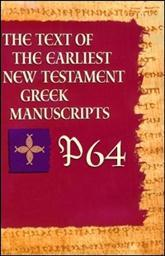 P64 from The Text of the Earliest New Testament Greek Manuscripts