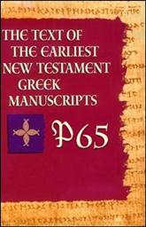 P65 from The Text of the Earliest New Testament Greek Manuscripts