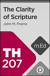 TH207 The Clarity of Scripture