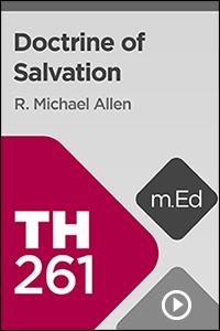 TH261 Doctrine of Salvation