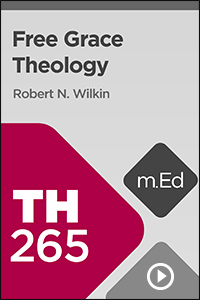 TH265 Free Grace Theology