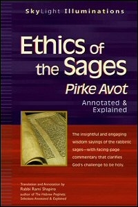 Ethics of the Sages: Pirke Avot—Annotated & Explained