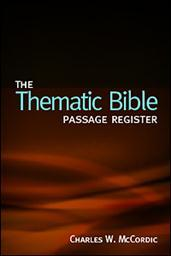 The Thematic Bible: Passage Register