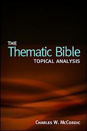 The Thematic Bible: Topical Analysis