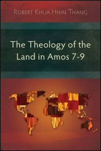 The Theology of the Land in Amos 7–9