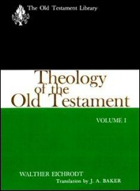 Theology of the Old Testament, Volumes One & Two