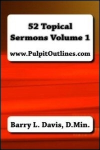 52 Topical Sermons: Volume 1